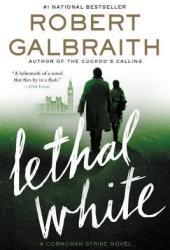 Lethal White (Cormoran Strike #4)
