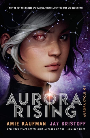 Aurora Rising (The Aurora Cycle, #1)