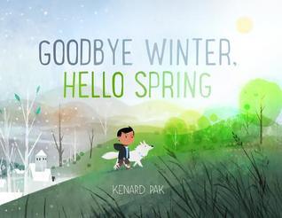 Goodbye Winter, Hello Spring