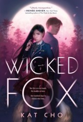 Wicked Fox (Gumiho, #1)