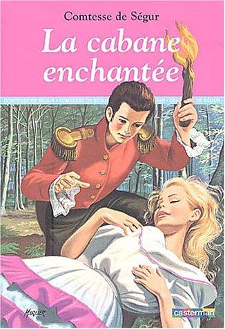 CABANE ENCHANTÉE (LA) T.11