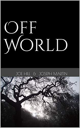Off World (Finis Vitae Saga Book 1)