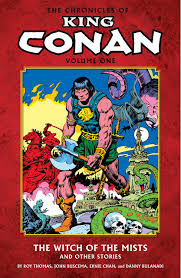 The Chronicles of King Conan, Vol. 1: The Witch of the Mists