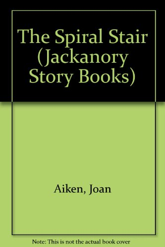 The Spiral Stair (Jackanory Story Books)