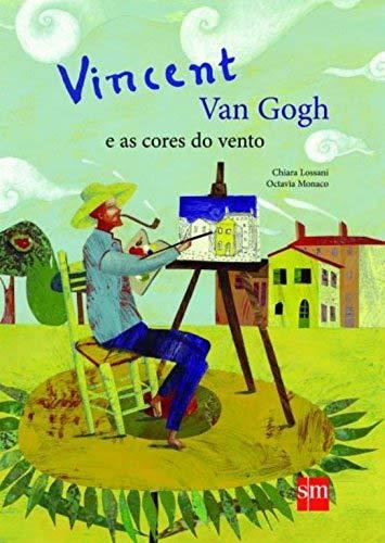 Vincent Van Gogh e as Cores do Vento