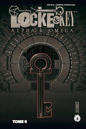 Locke & key t6 -alpha & omega