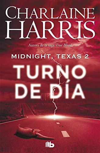Midnight, Texas - Turno de día (Midnight Texas 2)
