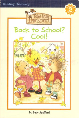 Back to School, Tales From Duckport (Reading Level 2)