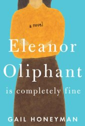 Eleanor Oliphant Is Completely Fine Pdf Book