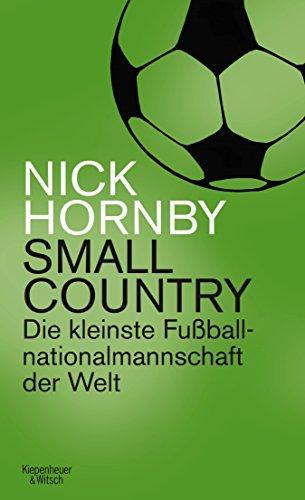 Small Country: Die kleinste Fußball-Nationalmannschaft der Welt