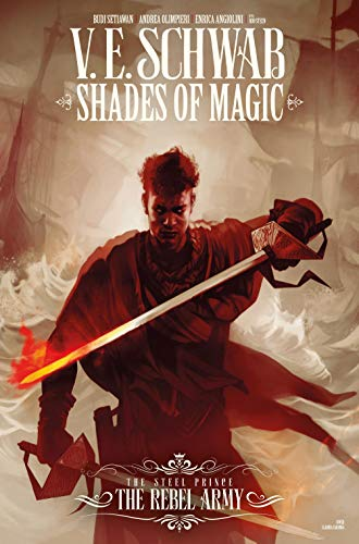 The Rebel Army #2 (Shades of Magic Graphic Novels #10)