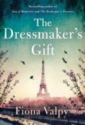The Dressmaker's Gift Book Pdf