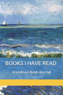 Books I Have Read: Grandma's Book Journal