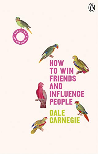 How to Win Friends and Influence People: