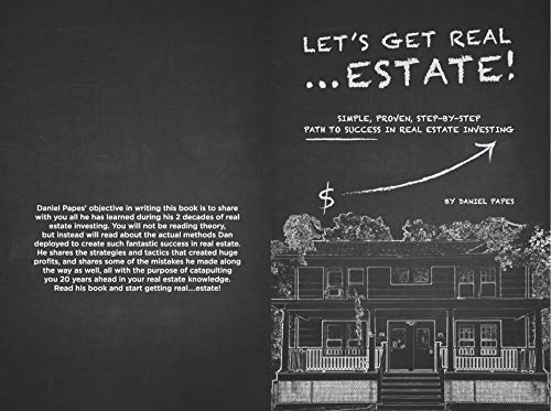 Let's Get Real...Estate!: Simple, Proven, Step-By-Step Path to Success in Real Estate Investing