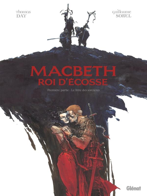 Macbeth, Roi d'Écosse - Tome 1 - Le Livre des sorcières