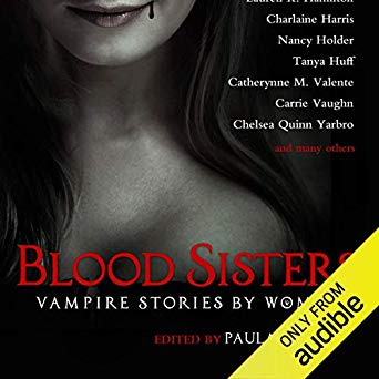 Blood Sisters: Vampire Stories by Women