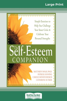 Self-Esteem Companion: Second Edition (16pt Large Print Edition)