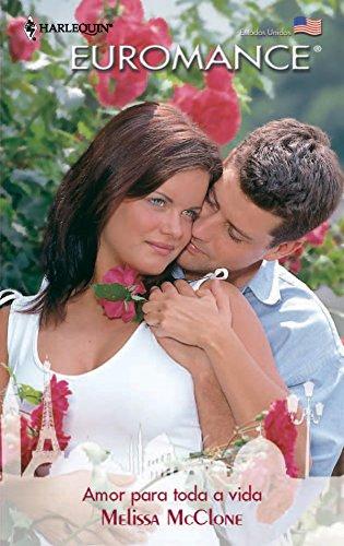 Amor para toda a vida (Euromance Livro 372)