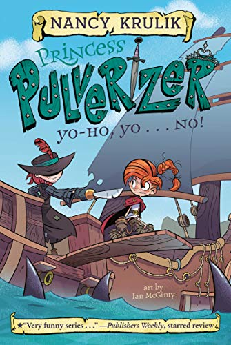 Yo-Ho, Yo . . . NO! (Princess Pulverizer, #8)