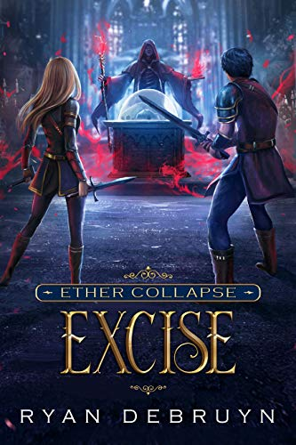Excise (Ether Collapse #2)