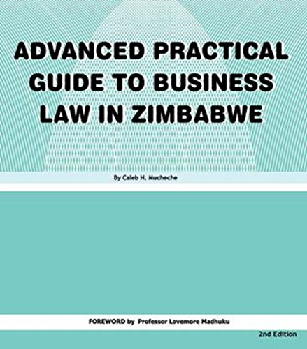 Advanced Practical Guide to Business Law in Zimbabwe