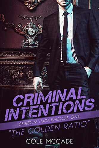 The Golden Ratio (Criminal Intentions: Season Two #1)