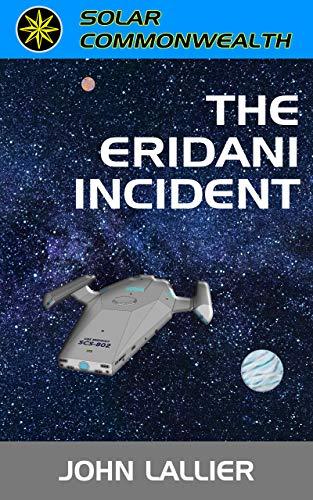 The Eridani Incident (Solar Commonwealth Book 1)