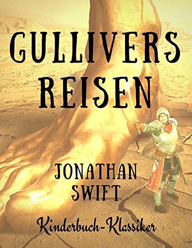 Gullivers Reisen: Kinderbuch-Klassiker
