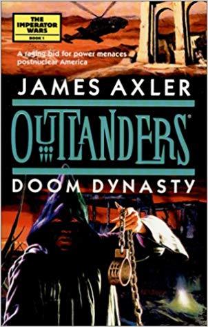 Doom Dynasty (Outlanders #15) (The Imperator Wars, #1)