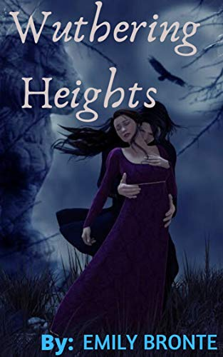 Wuthering Heights (Illustrated edition): By