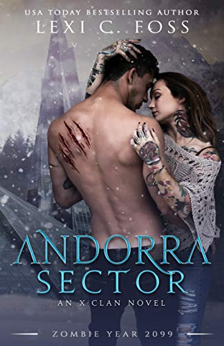 Andorra Sector (X-Clan #1)