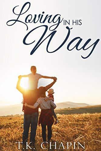Loving In His Way (His Tender Mercies #2)