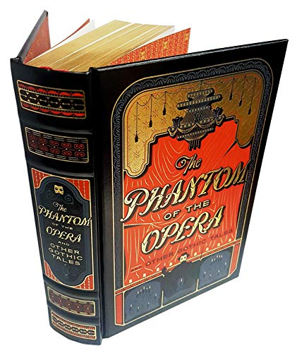 Barnes & Noble Leatherbound Classics Phantom Of The Opera And Other Gothic Tales