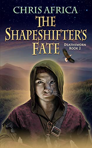 The Shapeshifter's Fate (Deathsworn Book 2)