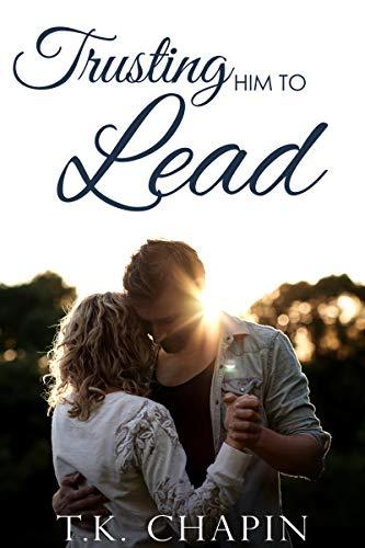 Trusting Him To Lead (His Tender Mercies #3)