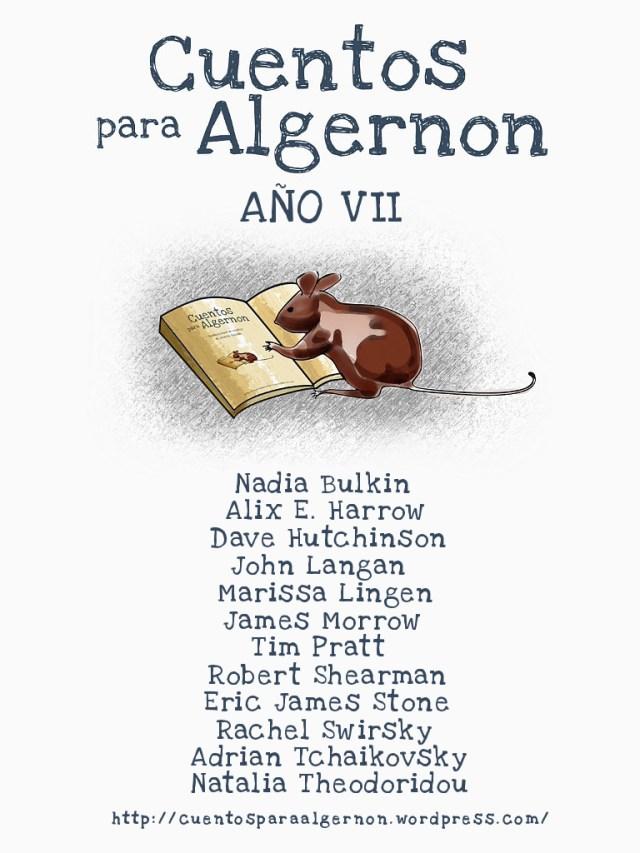 Cuentos para Algernon: Año VII