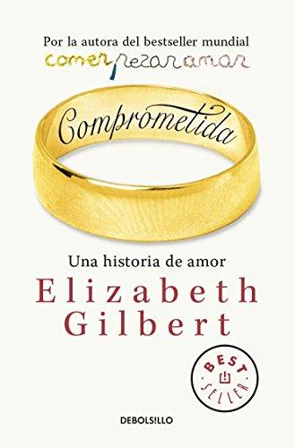 Comprometida: Una historia de amor
