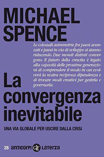 La convergenza inevitabile: Una via globale per uscire dalla crisi