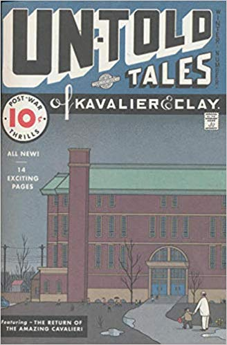 Un-Told Tales of Kavalier and Clay: The Return of the Amazing Cavalieri