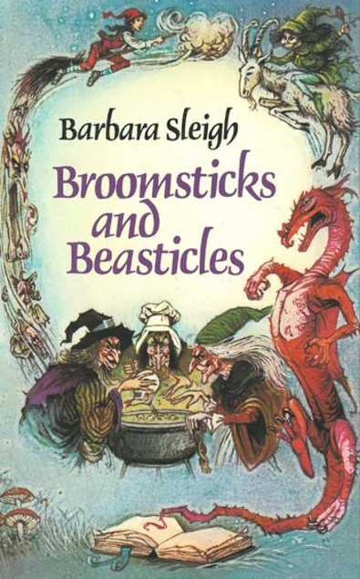 Broomsticks and Beasticles: Stories and Verse about Witches and Strange Creatures