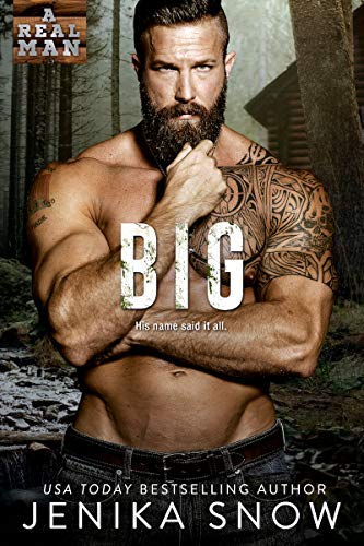 Big (A Real Man, #20)