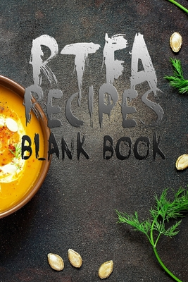 RTFA Recipes: 110 Pages, 6 x 9 Blank Recipe Book to Write In Favorite Recipes Cookbook to Note down your 50 recipes Great Ingredients Cover Vol.58