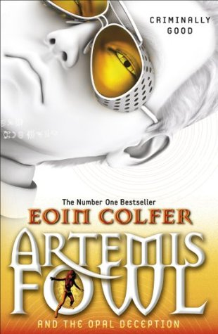Artemis Fowl and the Opal Deception (Artemis Fowl, #4)