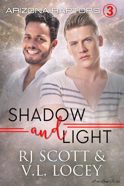 Shadow and Light (Arizona Raptors, #3)