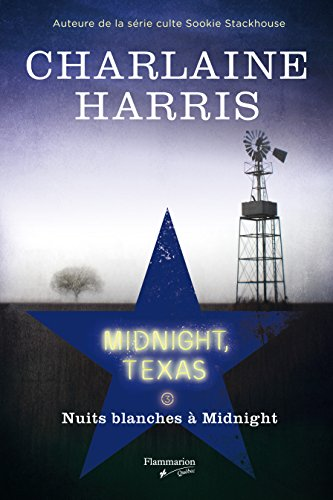 MIDNIGHT TEXAS T.03 : NUITS BLANCHES À MIDNIGHT