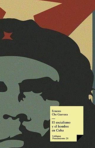 El socialismo y el hombre en Cuba (Pensamiento nº 28)