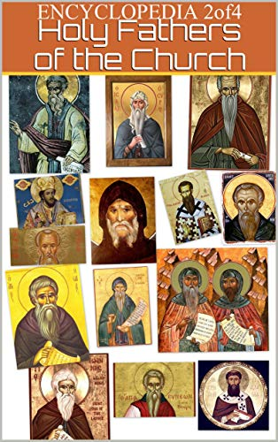 Encyclopedia-2of4-of the sayings of the Holy Fathers and Teachers of the Church: on various issues of spiritual life