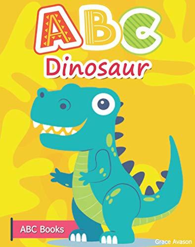 ABC Dinosaur: ABC alphabet dinosaur, Preschool rhyming bedtime ABC book of English