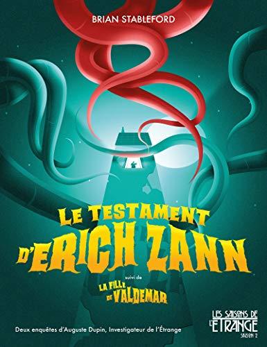 Le testament d'Erich Zann: Auguste Dupin investigateur de l'étrange, T1